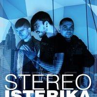 STEREO ISTERIKA