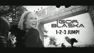 Igor Blaska - 1-2-3 Jump!