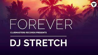DJ Stretch - Forever (аудио)