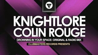 Knightlore & Colin Rouge - Drowning In Your Space(аудио)