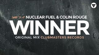 Nuclear Fuel & Colin Rouge - She's a Winner