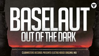 Baselaut - Out Of The Dark