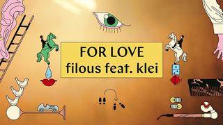 filous feat. klei - For Love