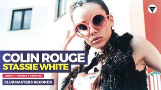 Colin Rouge & Stassie White - Bump It