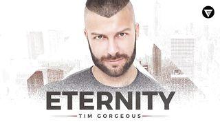 Tim Gorgeous - Eternity