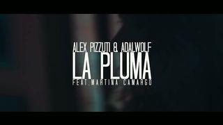 Alex Pizzuti & Adalwolf Feat. Martina Camargo - La Pluma