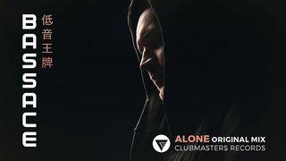 Bass Ace - Alone