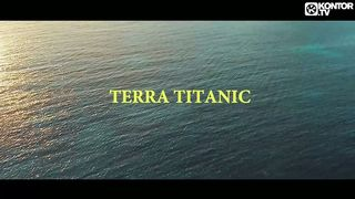 Stereoact & Jaques Raupé feat. Peter Schilling - Terra Titanic