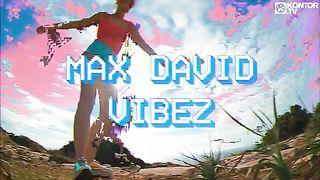 Max David - Vibez