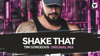 Tim Gorgeous - Shake That