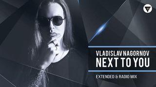 Vladislav Nagornov - Next To You