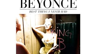 Beyonce - Best Thing I Never Had (aудиоверсия)